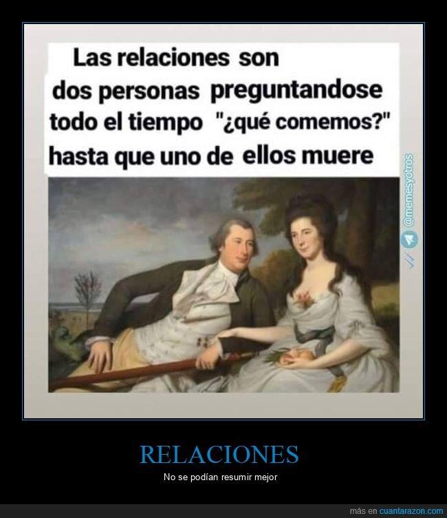 comer,morir,relaciones