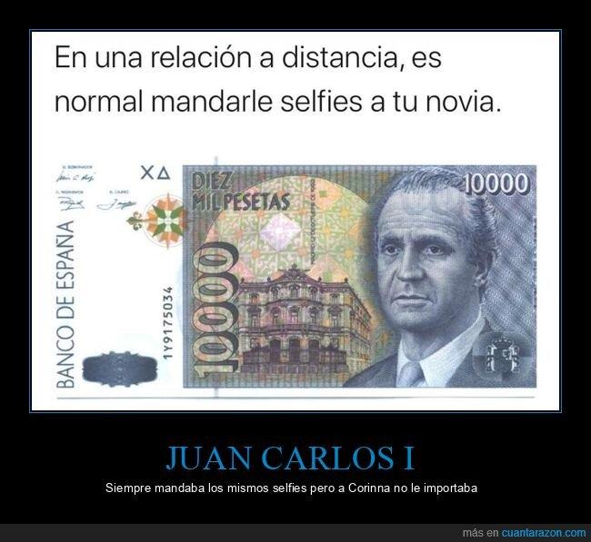 billete,juan carlos i,novia,relación a distancia,rey,selfie