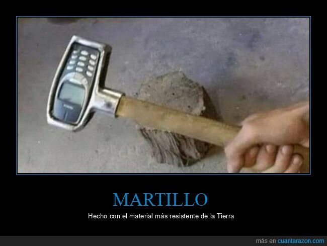martillo,nokia 3310,wtf