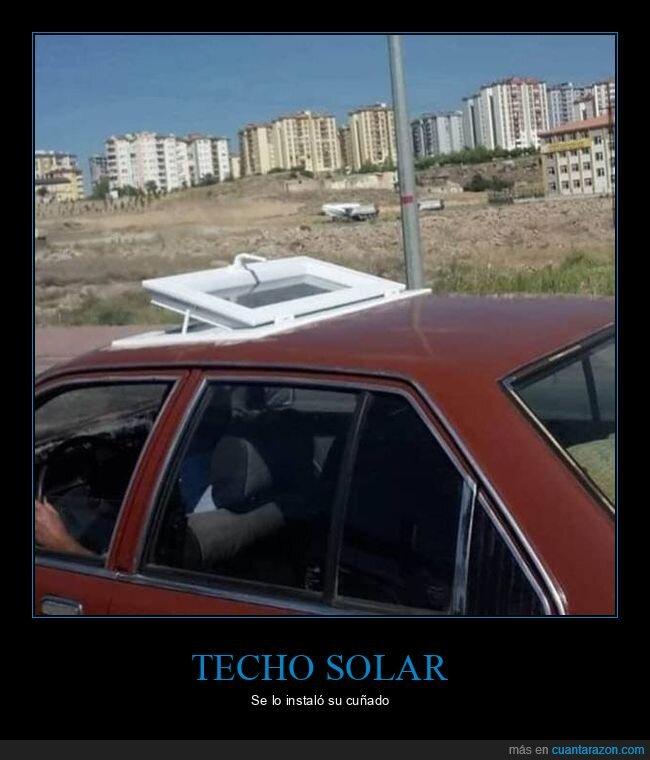 chapuza,coche,techo solar,wtf