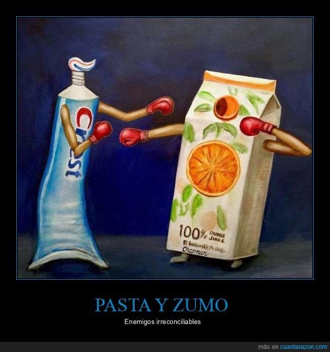 enemigos,pasta de dientes,zumo de naranja