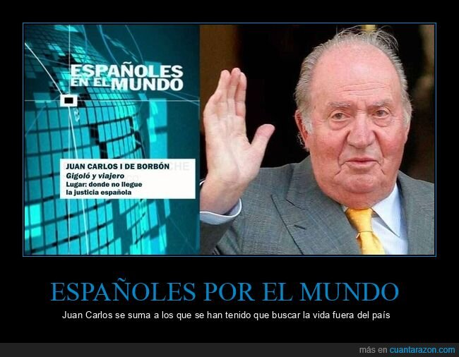 españoles por el mundo,huída,juan carlos i