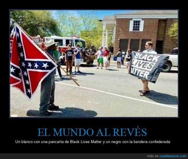 bandera confederada,black lives matter,blanco,negro,wtf