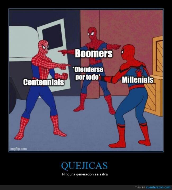 boomers,centennials,millenials,ofenderse,spiderman