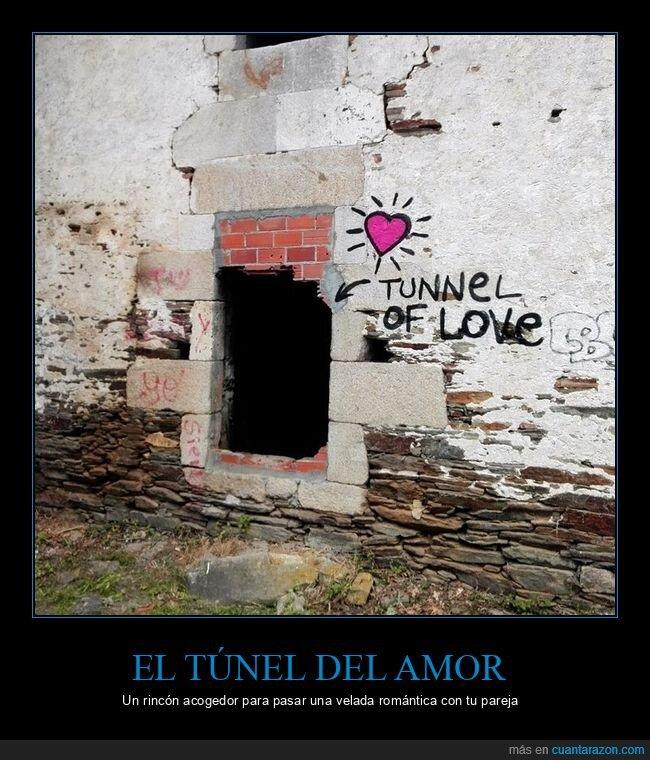 amor,mierder,túnel
