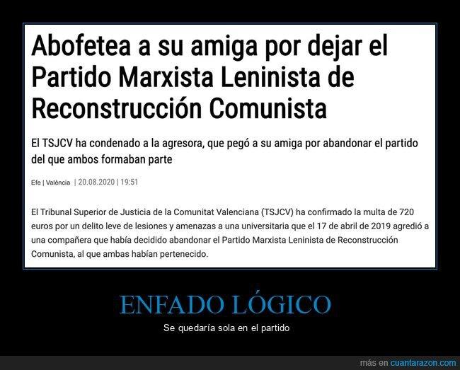 abofetear,partido marxista leninista de reconstrucción comunista,wtf