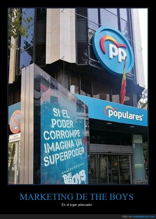 anuncios,corrupción,marketing,políticos,pp,sede,the boys