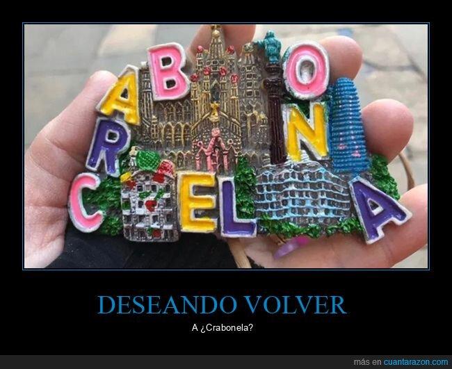 barcelona,crabonela,fails,souvenir