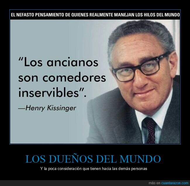 ancianos,henry kissinger,inservibles