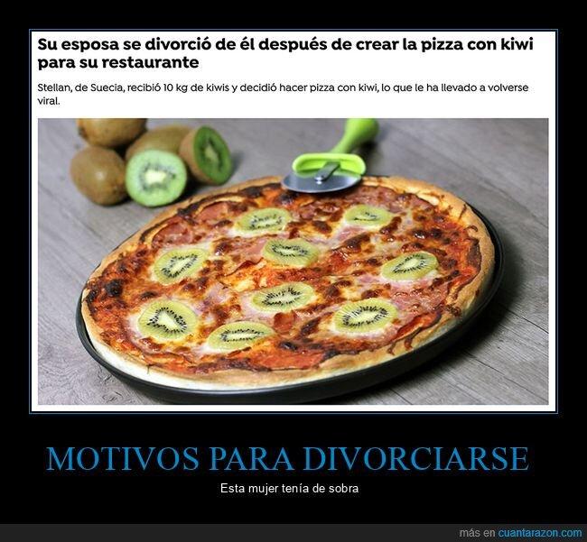 divorcio,kiwi,pizza