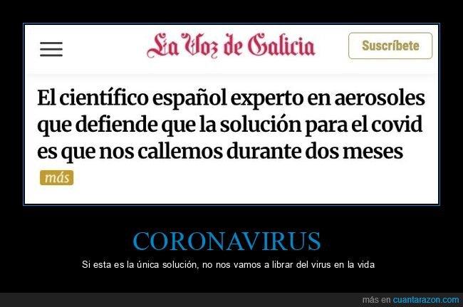 callarse,coronavirus,solución