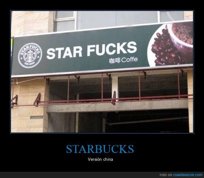chinos,star fucks,starbucks,wtf