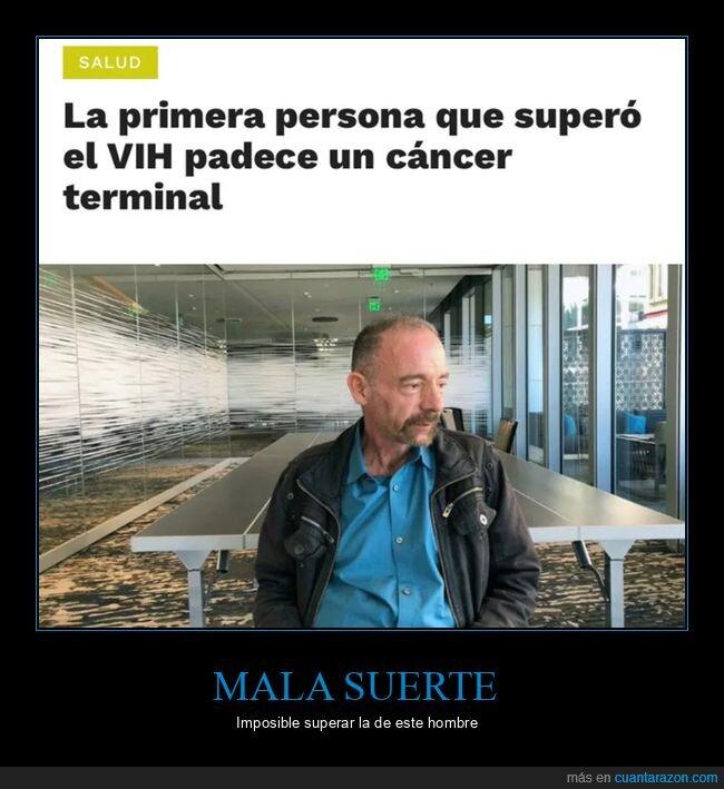 cáncer,mala suerte,vih
