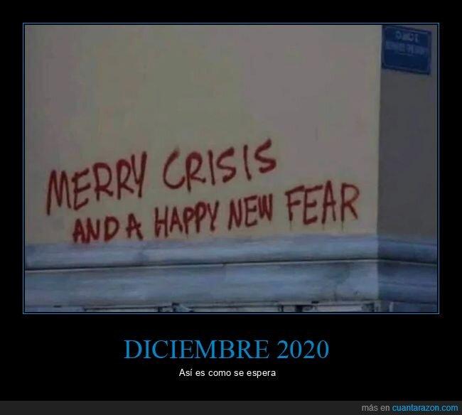 año nuevo,crisis,graffitis,miedo,navidad