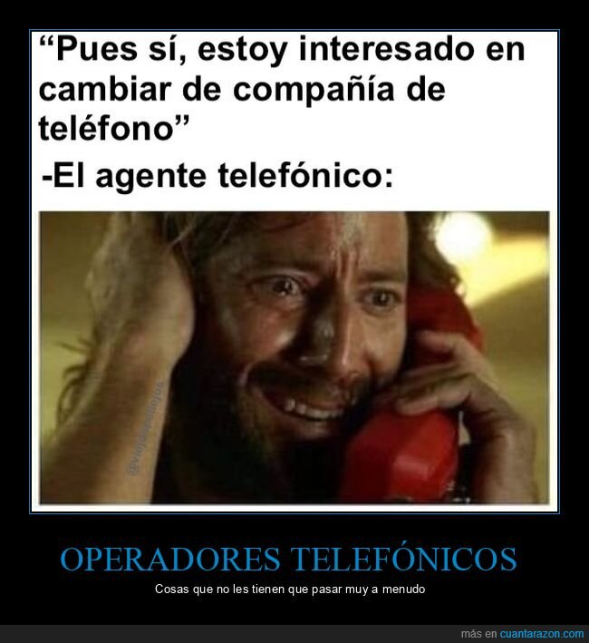 absurder,agente telefónico,cambiar,compañía telefónica