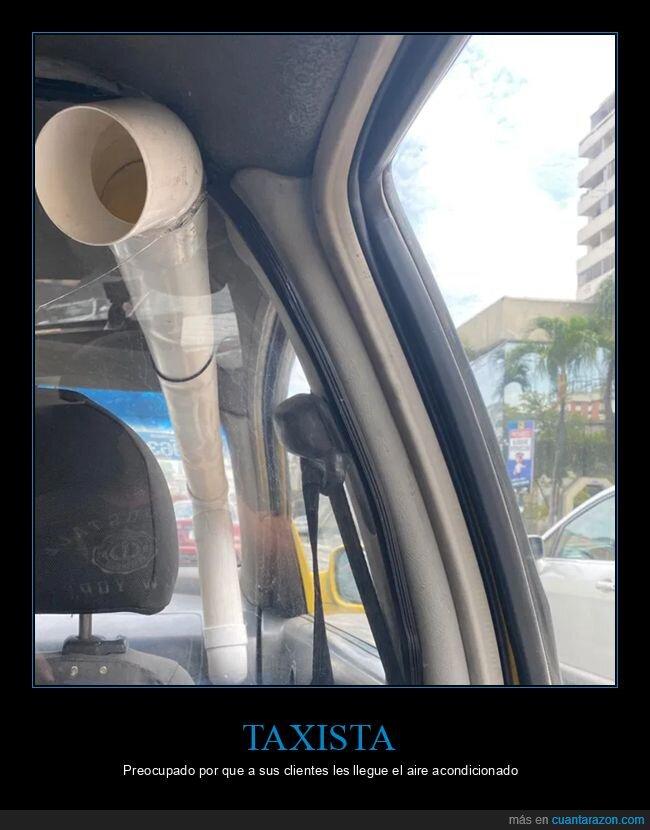 aire acondicionado,taxi,tubo,wtf