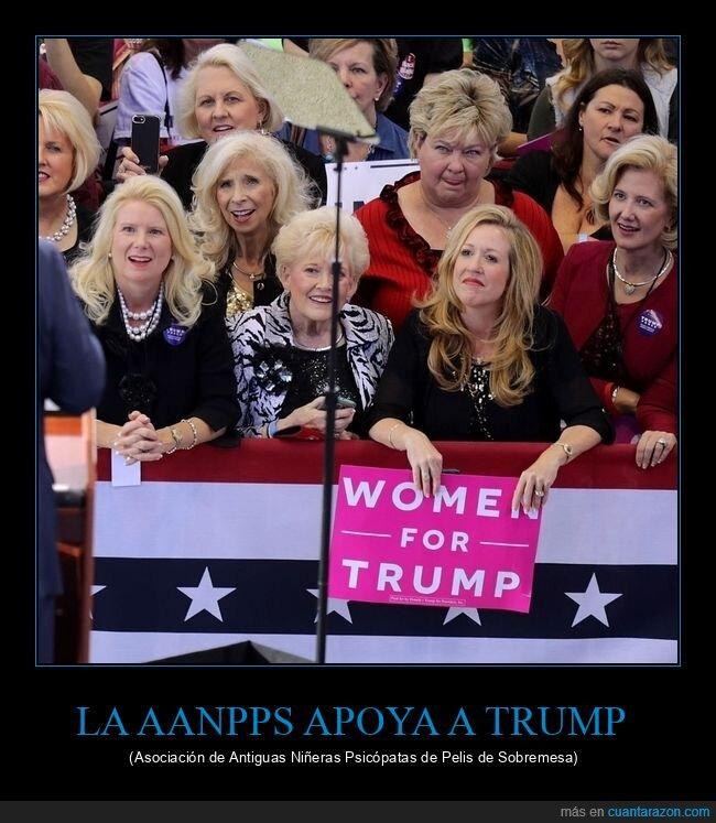apoyo,donald trump,niñeras,personajes,políticos,psicópatas,wtf