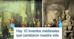 Enlace a Inventos medievales que cambiaron el mundo