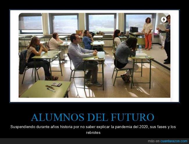 2020,alumnos,coronavirus,fases,futuro,pandemia,rebrotes