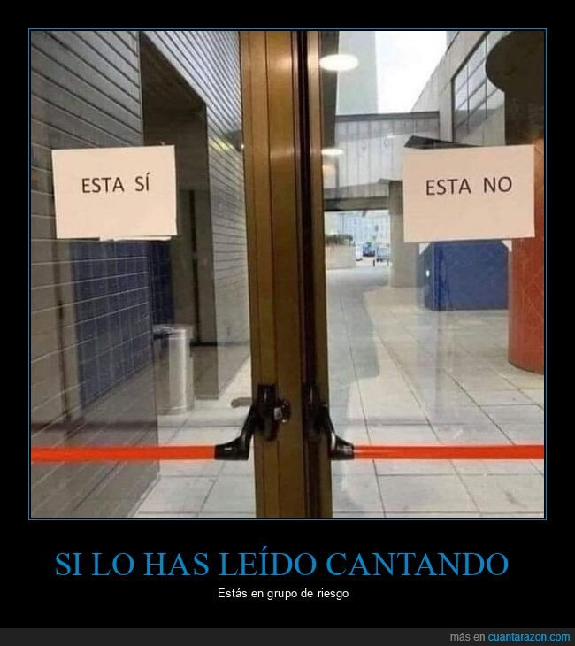 carteles,esta no,esta sí,puertas