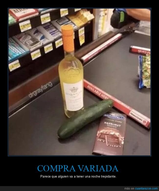 chocolate,pepino,supermercado,vino,wtf
