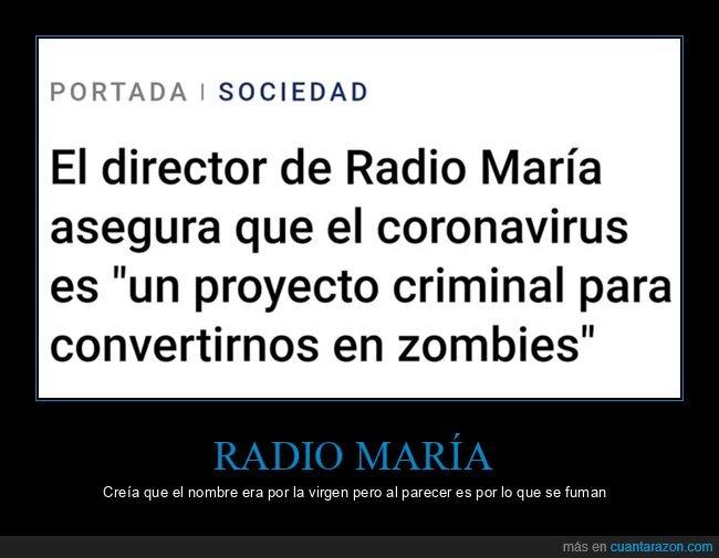 coronavirus,radio maría,zombies