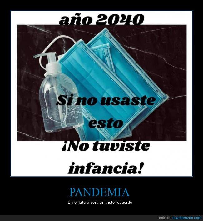 2040,coronavirus,gel hidroalcohólico,infancia,mascarillas