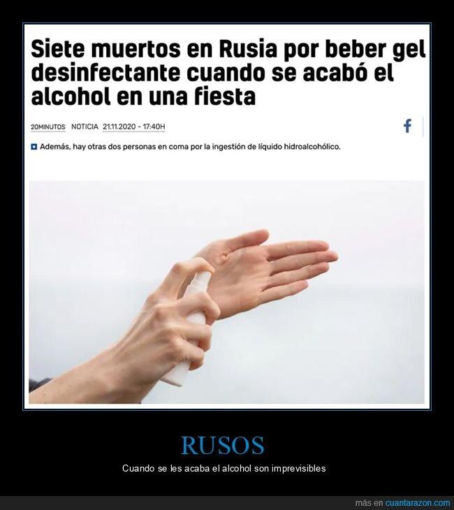 alcohol,beber,gel hidroalcohólico,morir,rusos,wtf