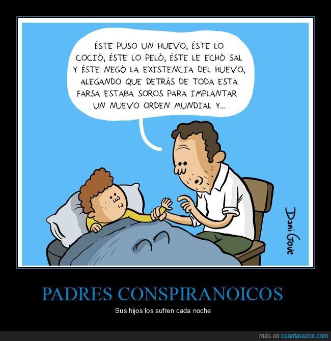 conspiranoicos,dormir,hijo,negacionista,padre