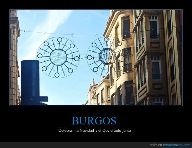 burgos,coronavirus,fails,luces,navidad,wtf