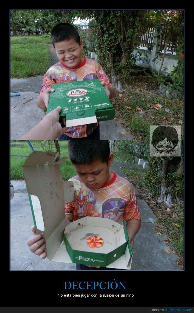 decepción,pizza