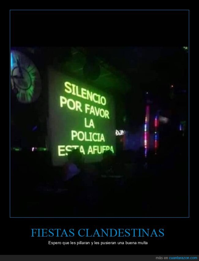 fiesta,policía,silencio