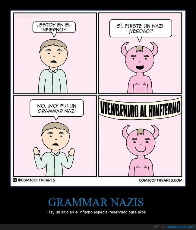 grammar nazi,infierno,nazi