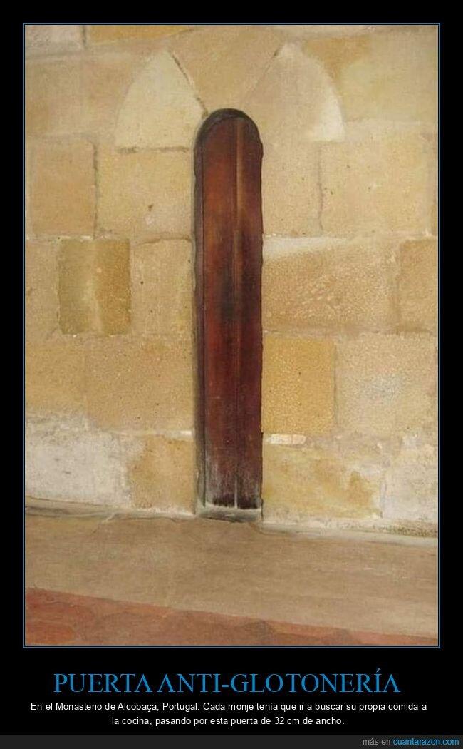 anti-glotonería,monasterio,puerta