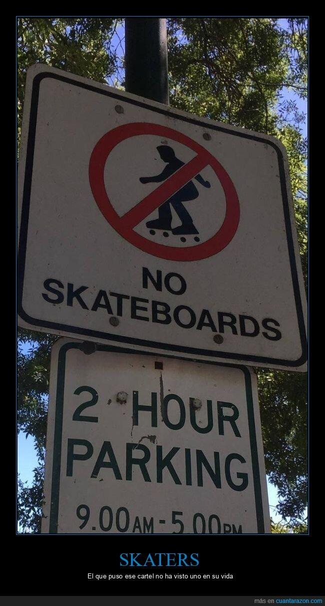 cartel,patines,prohibición,skate