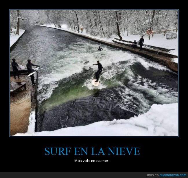 nieve,surf,wtf