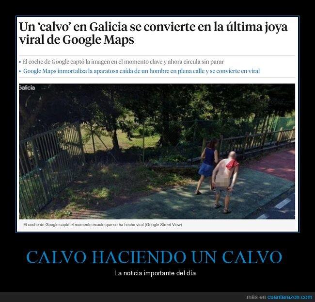 calvo,google maps,wtf