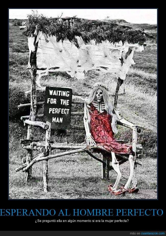 esperando,esqueleto,hombre perfecto