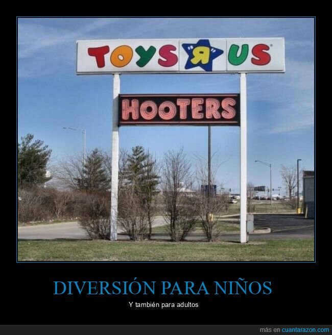 carteles,hooters,toys r us