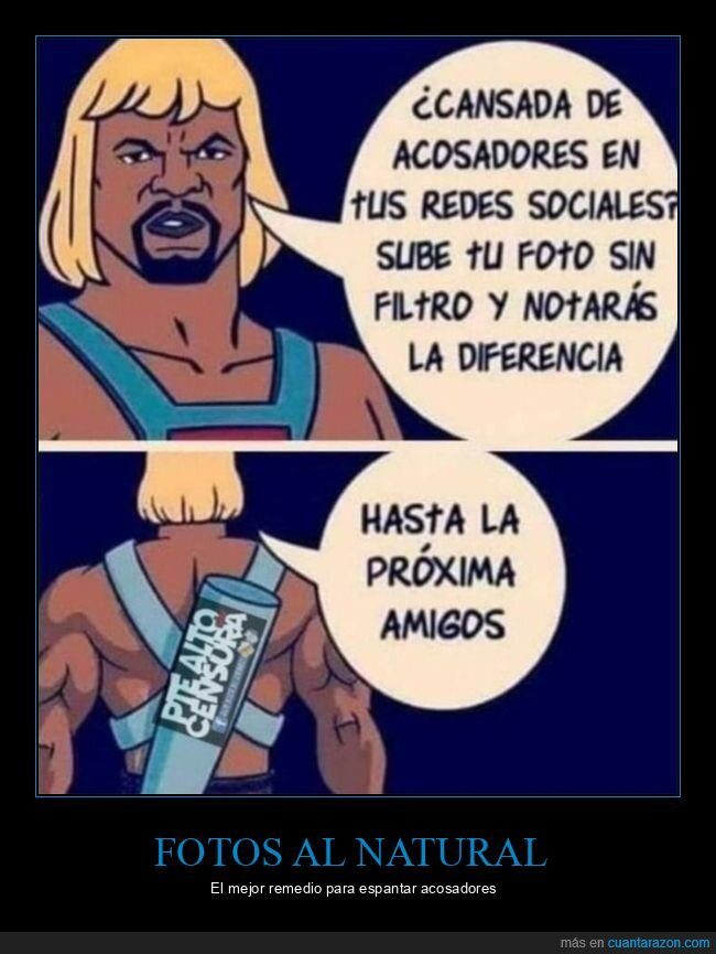 acosadores,filtros,he man,terry crews