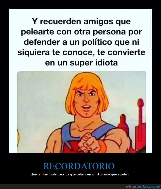 defender,he man,políticos