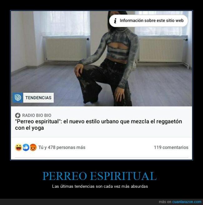 perreo espiritual,reggetón,wtf,yoga