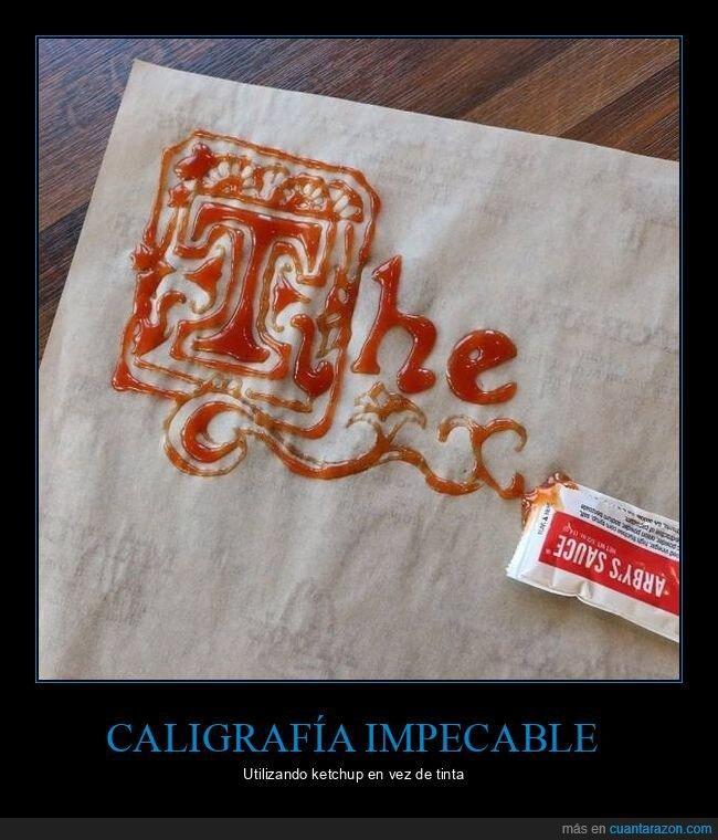 caligrafía,ketchup