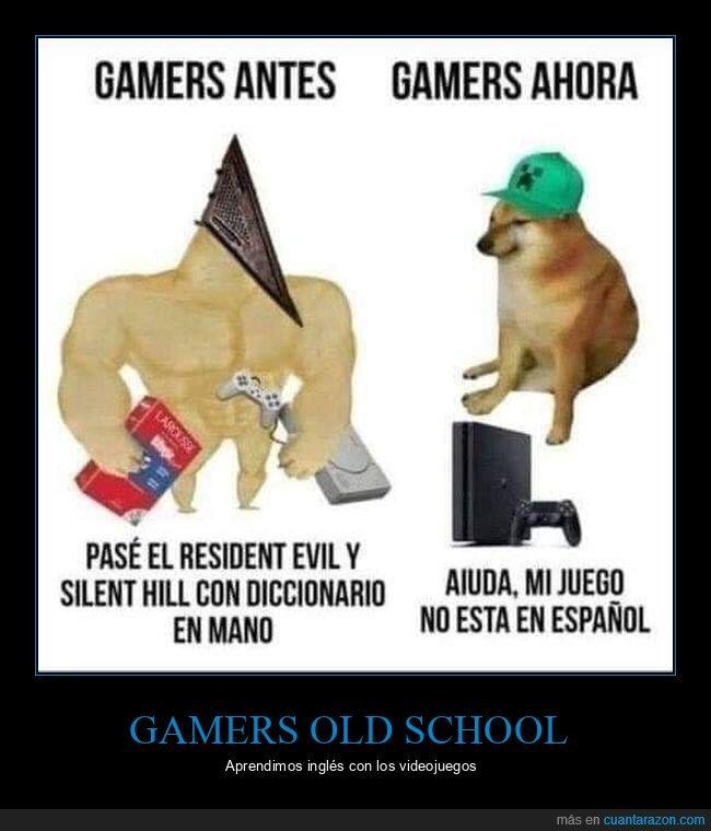 ahora,antes,español,gamers,inglés,videojuegos