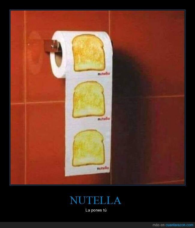nutella,papel higiénico