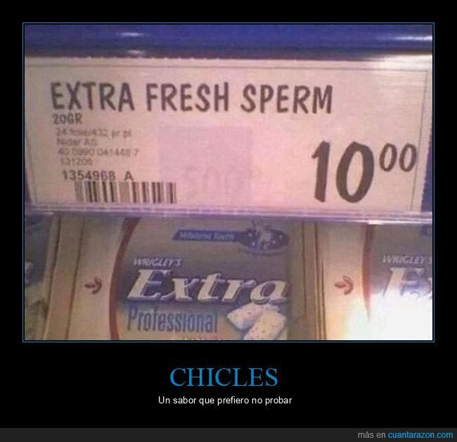 carteles,chicles,wtf