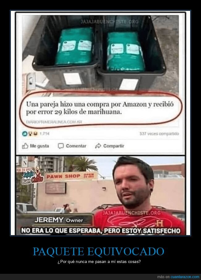 amazon,marihuana,satisfecho,wtf
