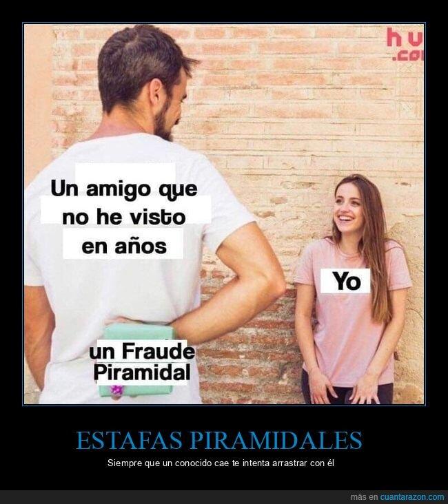 amigo,fraude piramidal