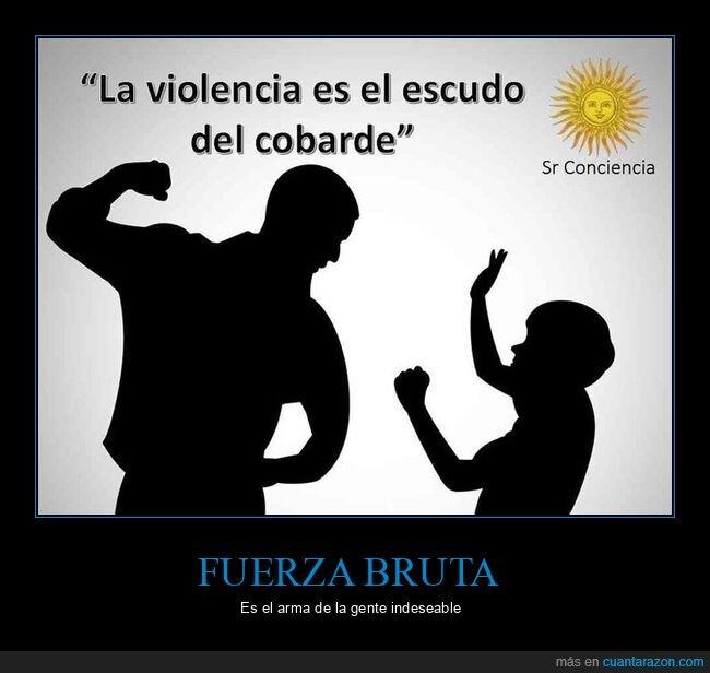 cobarde,violencia