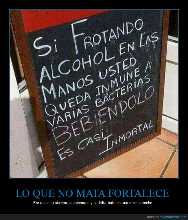alcohol,bacterias,inmortal